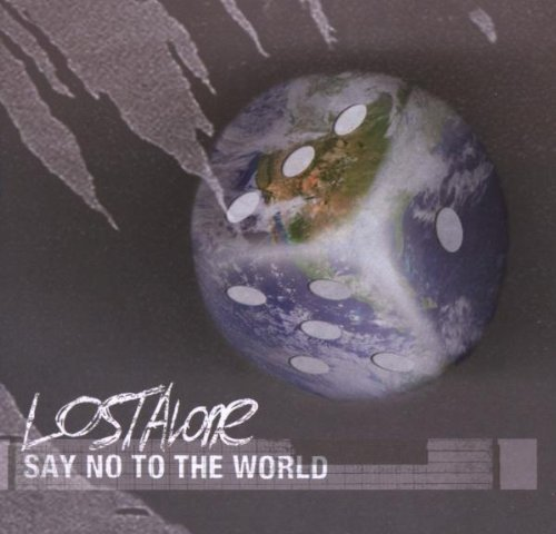 Lostalone - Say no to the world