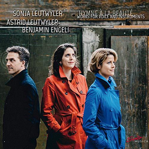 Leutwyler / Leutwyler / Engeli - Hymne A La Realite - Works For Voice And Instruments