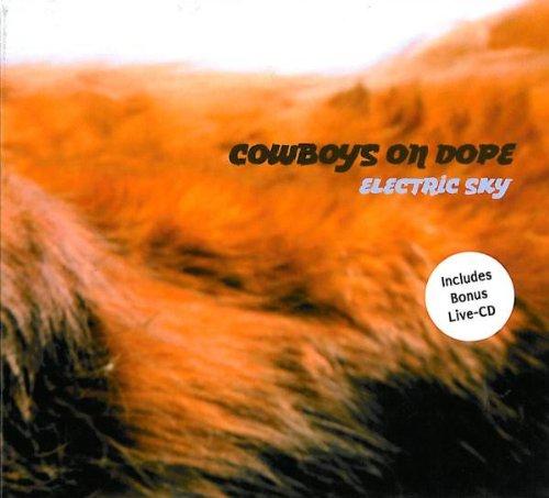 Cowboys on Dope - Electric Sky (incl. Bonus Live-CD)