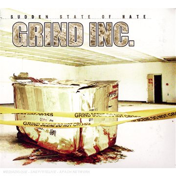 Grind Inc. - Sudden State Of Hate