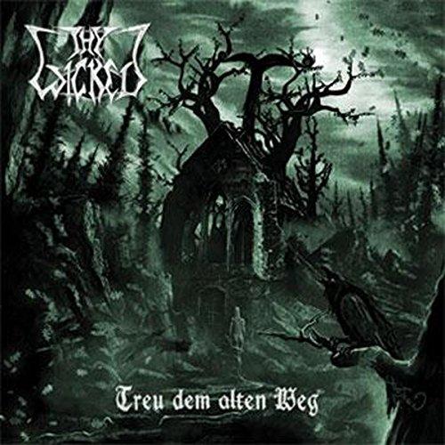 Thy Wicked - Treu dem Alten Weg