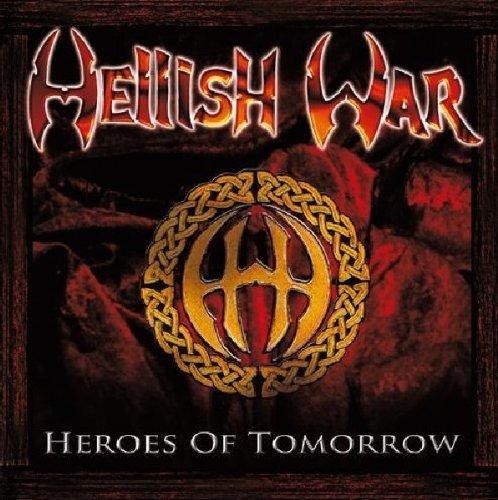 Hellish War - Defender Of Metal / Heroes Of Tomorrow