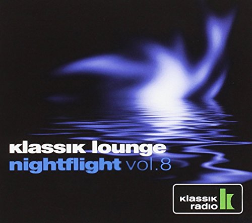 Various Artists - Klassik Lounge Nightlfight, Vol. 8 (Compiled by DJ Nartak)
