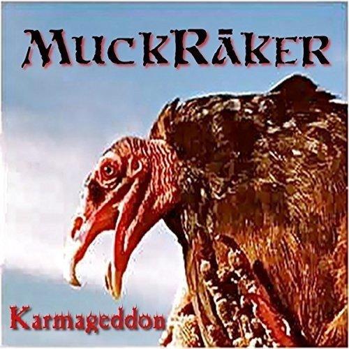 Muckraker - Karmageddon