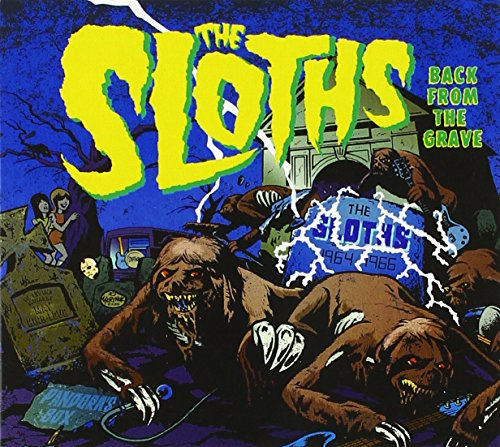 Sloths , The - Back to the Grave