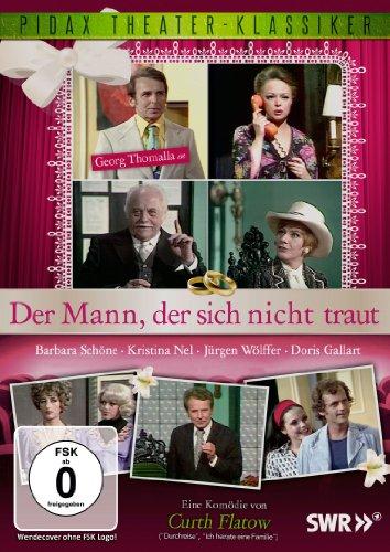- Der Mann, der sich nicht traut - Eine Komödie von Curth Flatow mit Georg Thomalla (Pidax Theater-Klassiker)