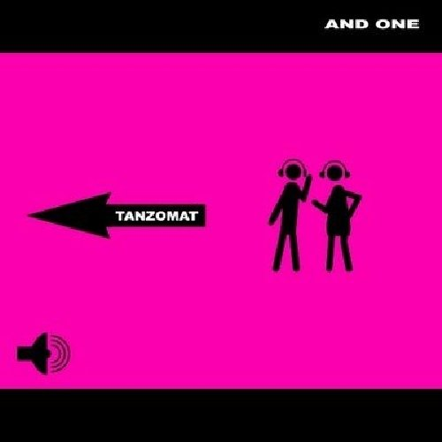 And One - Tanzomat (Deluxe Edition)