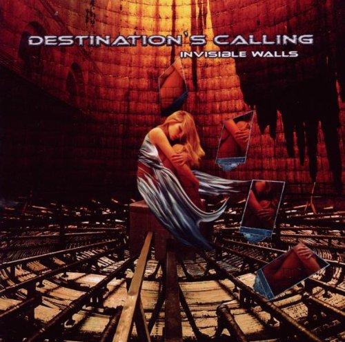 Destination's Calling - Invisible Walls