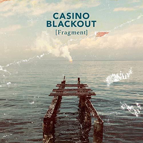 Casino Blackout - Fragment (DigiPak Edition)