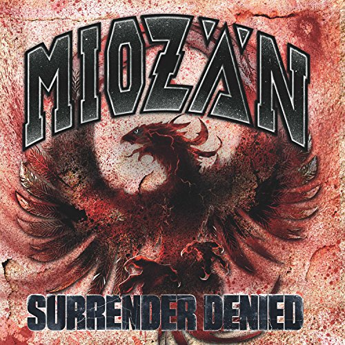 Miozän - Surrender Denied