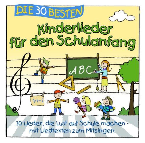 - Die 30 besten Kinderlieder für den Schulanfang