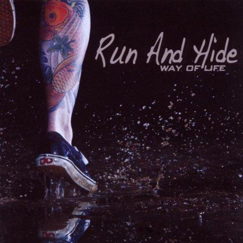 Run and Hide - Way of Life