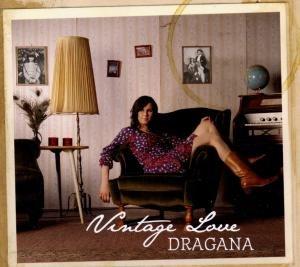 Dragana - Vintage Love