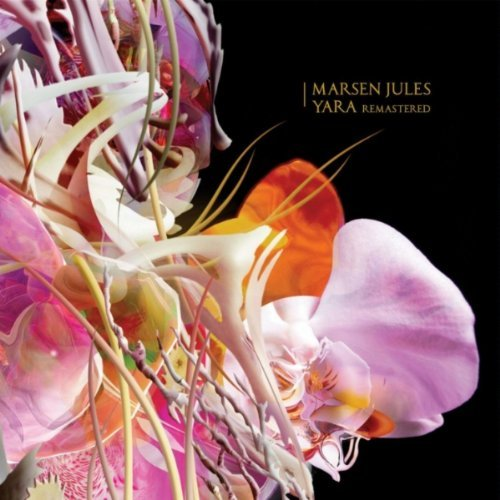 Jules , Marsen - Yara (Remastered)
