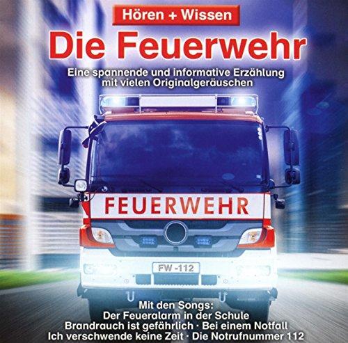 Hören   Wissen - Die Feuerwehr