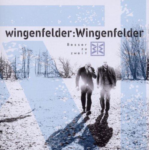Wingenfelder:Wingenfelder - Besser zu zweit