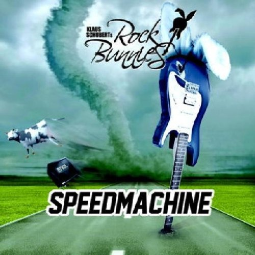 Klaus Schubert's Rock Bunnies - Speedmachine