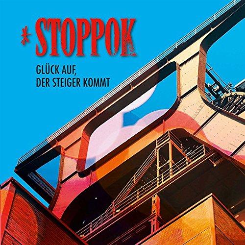 Stoppok - Glück auf, der Steiger kommt
