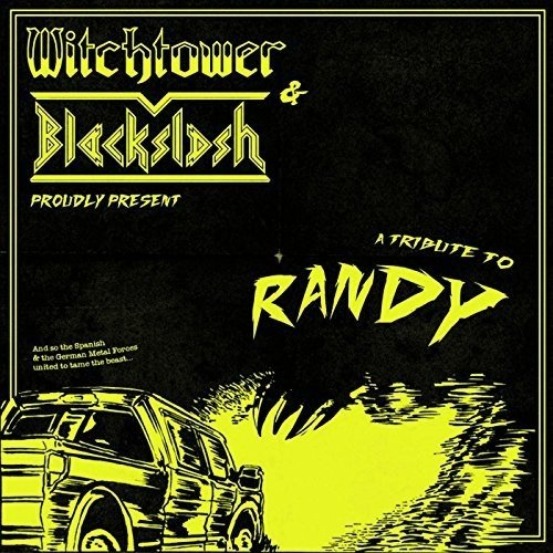 Witchtower / Blackslash - A Tribute To Randy (Split) (EP)