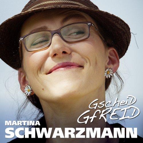 Schwarzmann , Martina - Gscheid Gfreid