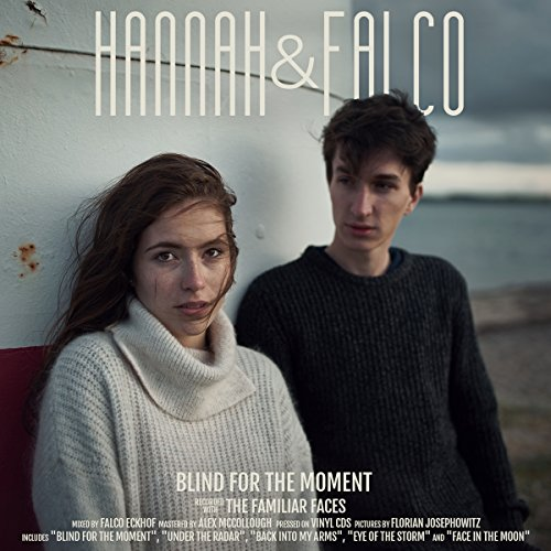 Hannah & Falco - Blind for the Moment