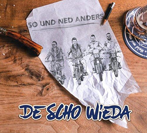 Deschowieda - So und Ned Anders