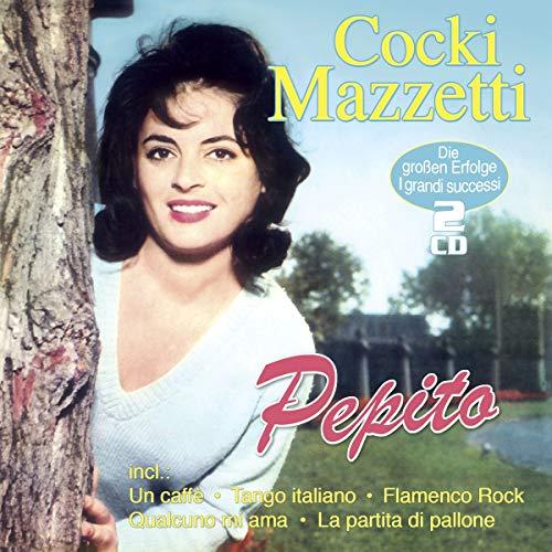 Mazzetti , Cocki - Pepito - Die großen Erfolge