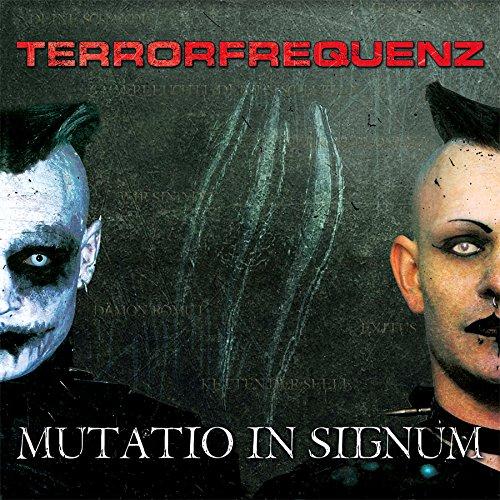 Terrorfrequenz - Mutatio In Signum