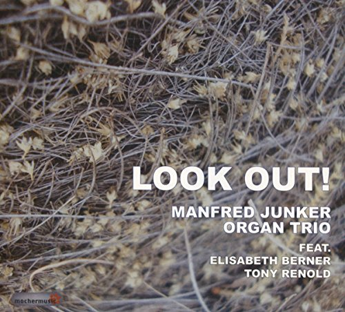Junker , Manfred - Look out!