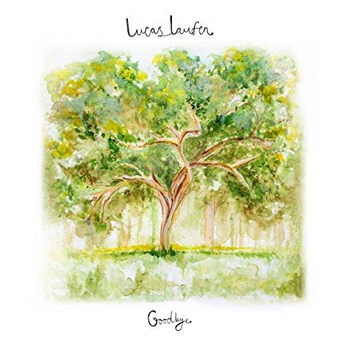 Laufen , Lucas - Goodbye EP