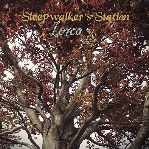 Sleepwalker's Station - Lorca