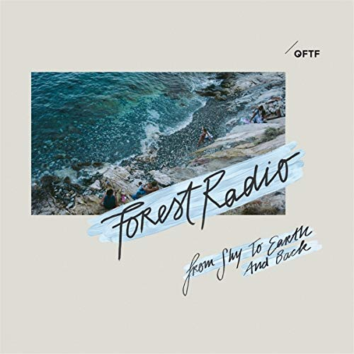 Forest Radio - From Sky To Earth And Back