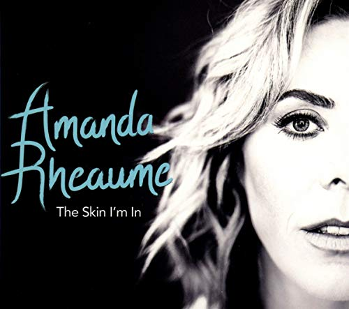 Rheaume , Amanda - The Skin I'm In