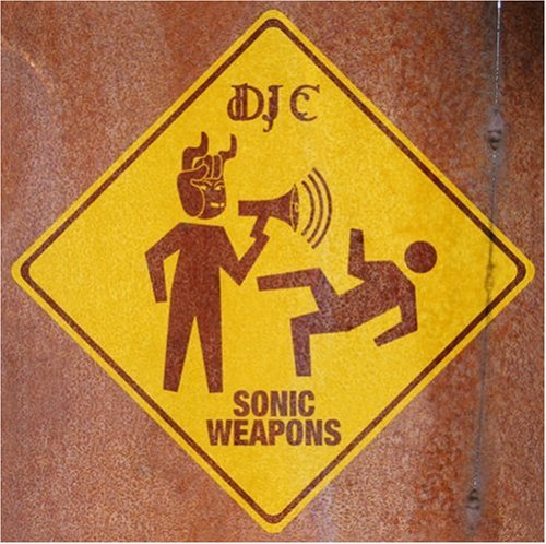 DJ C - Sonic Weapons (UK-Import)