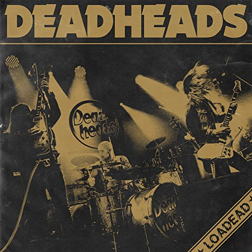 Deadheads - Loadead (JP-Import)