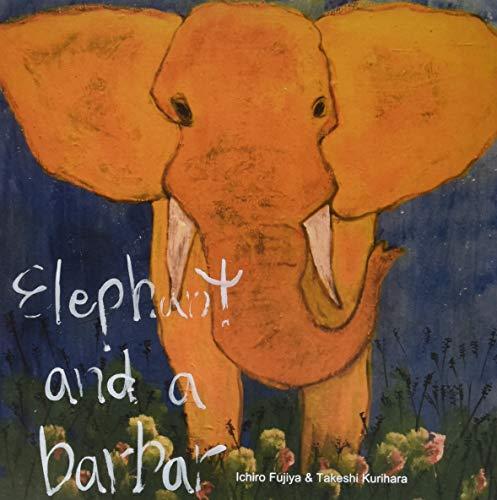 Fujiya , Ichiro / Kurihara , Takeshi - Elephant And A Barbar (Vinyl)