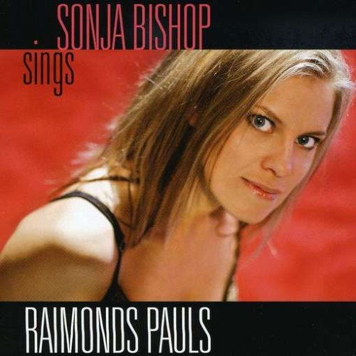 Bishop , Sonja - Sings Raimonds Pauls