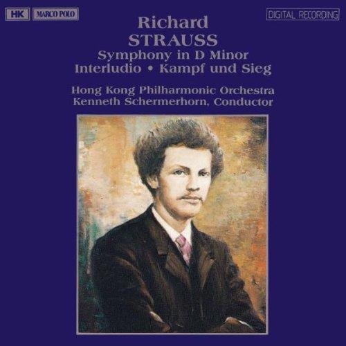 Strauss , Richard - Symphony In D Minor / Interludio / Kampf und Sieg (HKPO, Schermerhorn)
