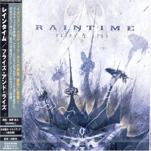 Raintime - Flies & Lies (JP-Import)