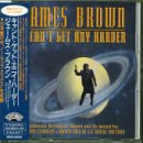 Brown , James - Can't Get Any Harder (JP Import)