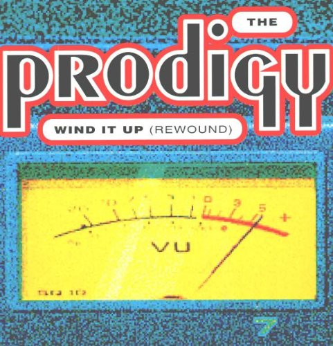 Prodigy , The - Wind It Up (Rewound) (Maxi) (Vinyl)