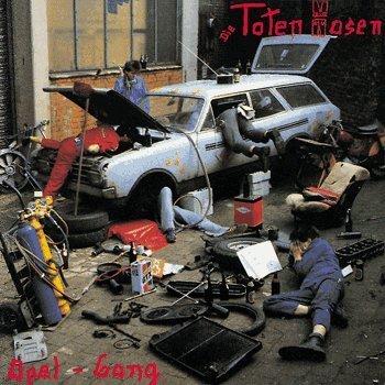 Toten Hosen , Die - Opel-Gang