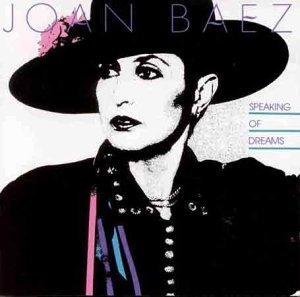 Baez , Joan - Speaking of dreams
