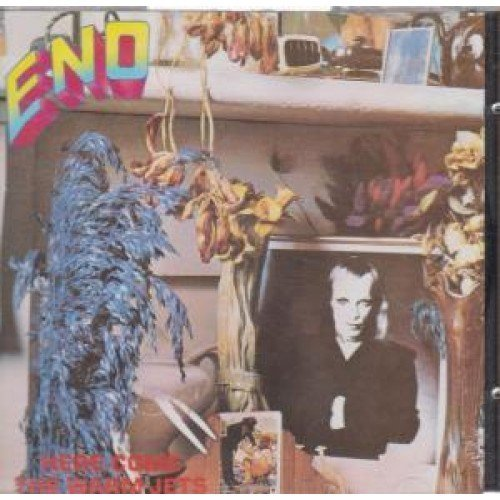 Eno Brian - Here Come the Warm Jets