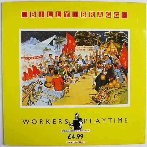 Billy Bragg - Worker's playtime (1988) [Vinyl LP]