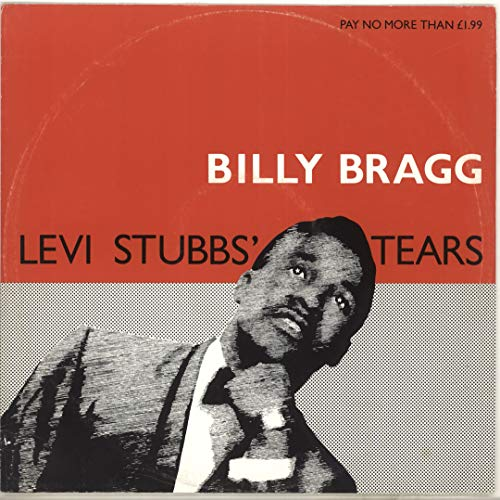 Bragg , Billy - Levi Stubbs' Tears (12'') (Maxi) (Vinyl)