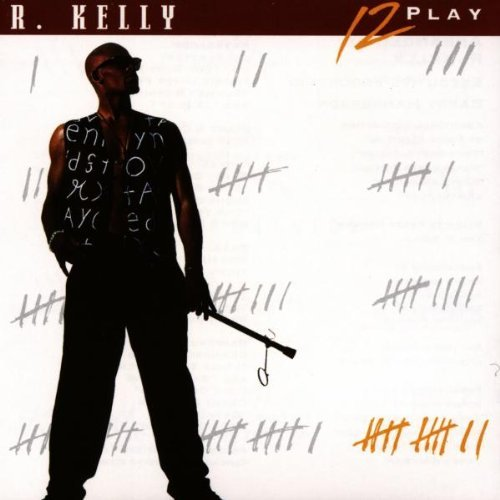 R. Kelly - 12 Play [UK-Import]