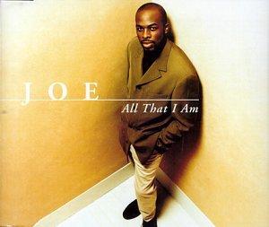 Joe - All that i am (Maxi-CD) (UK-Import)