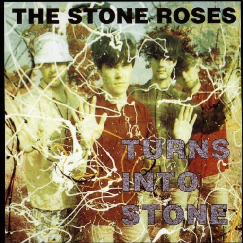 Stone Roses , The - Turns into Stone