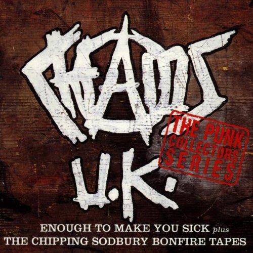 Chaos U.K. - Enough to make you sick / The chipping sodbury bonfire tapes